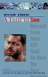 A Time to Sow (Star Trek: A Time to... #3)