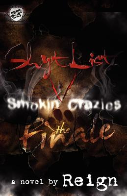 Shyt List 5: Smokin' Crazies the Finale