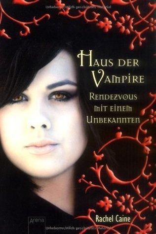 Rendezvous mit einem Unbekannten (Haus der Vampire, #3)