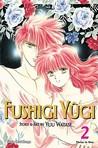 Fushigi Yûgi: VizBig Edition, Vol. 2