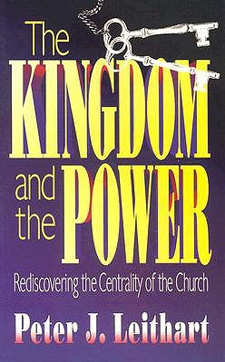 The kingdom and the power by peter j leithart 744193 fandeluxe Images