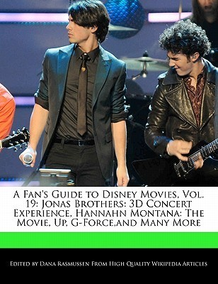A Fan's Guide to Disney Movies, Vol. 19: Jonas Brothers: 3D Concert Experience, Hannahn Montana: The Movie, Up, G-Force, and Many More