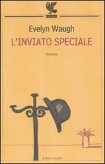Ebook L'inviato speciale by Evelyn Waugh DOC!