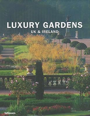 Luxury Gardens: UK & Ireland