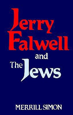 Jerry Falwell and the Jews