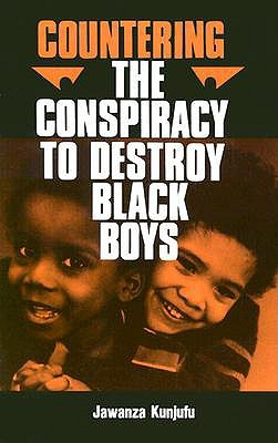 countering-the-conspiracy-to-destroy-black-boys-vol-i