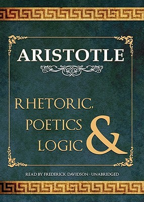 Rhetoric, Poetics and Logic