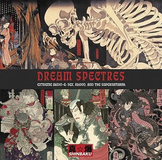 dream-spectres-extreme-ukiyo-e-sex-blood-and-the-supernatural
