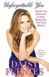 Unforgettable You by Daisy Fuentes