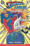 Superman/Madman Hullabaloo!