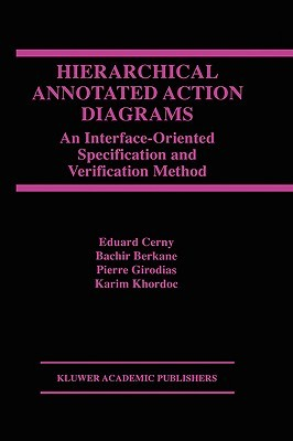 Hierarchical Annotated Action Diagrams: An Interface-Oriented Specification and Verification Method