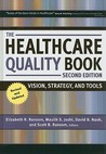 The Healthcare Quality Book by Elizabeth R. Ransom