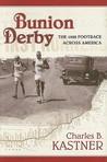 Bunion Derby by Charles B. Kastner