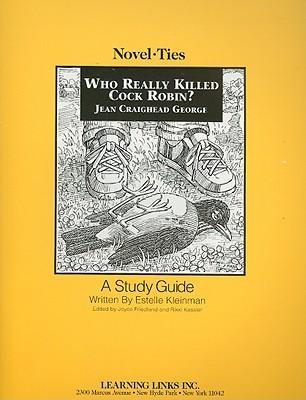 Who Really Killed Cock Robin?