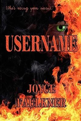 Username by Joyce Faulkner