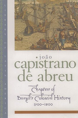 Chapters of Brazil's Colonial History 1500-1800
