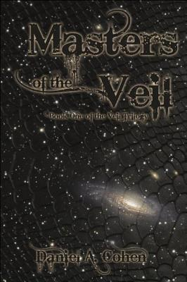 Masters of the Veil by Daniel A.  Cohen