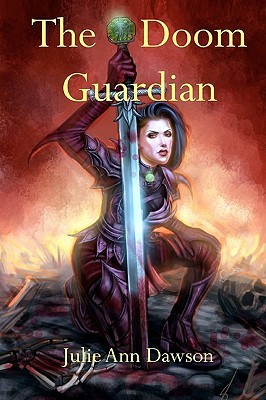 The Doom Guardian by Julie Ann Dawson