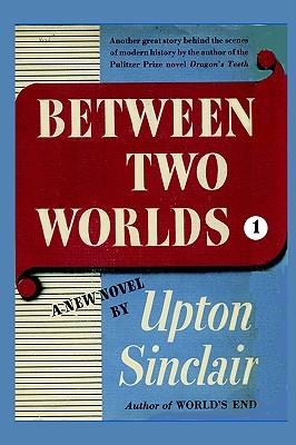 Between Two Worlds, Vol 1