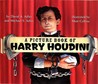 A Picture Book of Harry Houdini by David A. Adler