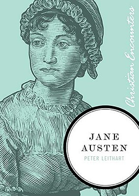 Jane Austen (Christian Encounters Series)