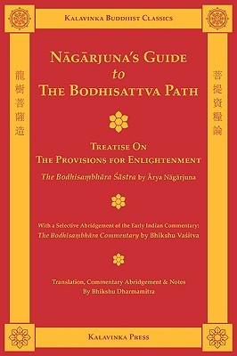 Nagarjunas Guide to the Bodhisattva Path...