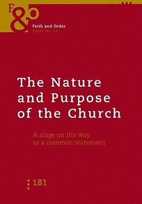the-nature-and-purpose-of-the-church-faith-a-stage-on-the-way-to-a-common-statement