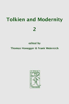 Tolkien and Modernity 2 by Thomas Honegger