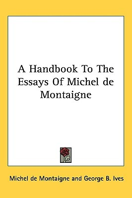 A Handbook to the Essays of Michel de Montaigne