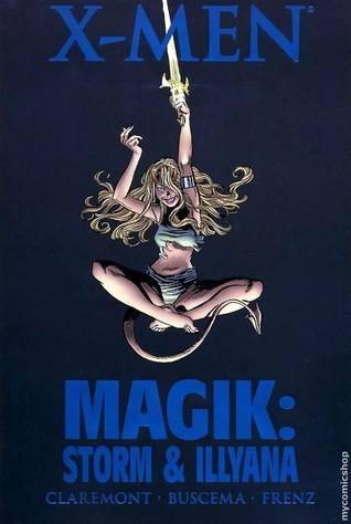 X-Men: Magik - Storm And Illyana (Magik)