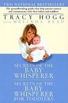 Secrets of the Baby Whisperer / Secrets of the Baby Whisperer for Toddlers