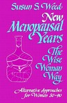 New Menopausal Years: Alternative Approaches for Women 30-90