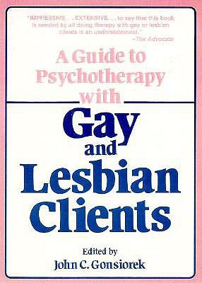A Guide to Psychotherapy with Gay & Lesbian Clients
