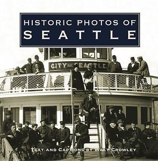 Historic Photos of Seattle