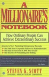 Millionaire's Notebook by Steven K. Scott