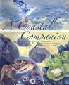 A Coastal Companion: A Gulf of Maine Almanac from Canada to Cape Cod