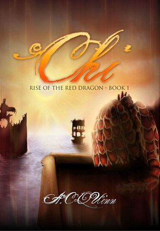 Rise of the Red Dragon by A.C.  Quinn