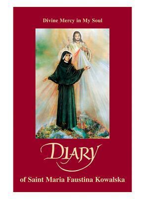 Diary by Maria Faustina Kowalska
