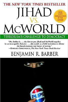 thesis of jihad vs mcworld