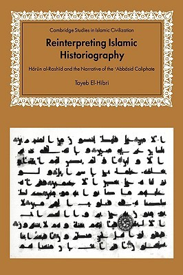 Reinterpreting Islamic Historiography