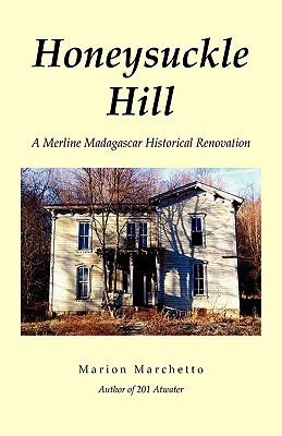 Honeysuckle Hill (Merline Madagascar #2)