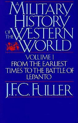 A Military History Of The Western World,...
