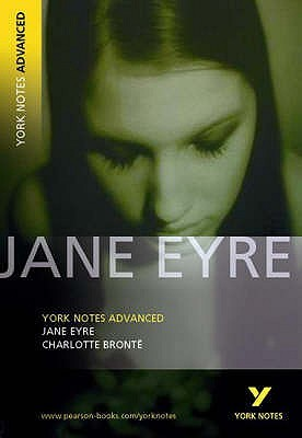 Jane Eyre (York Notes Advanced), NOT the novel