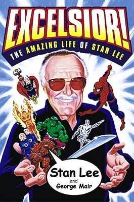Excelsior! by Stan Lee