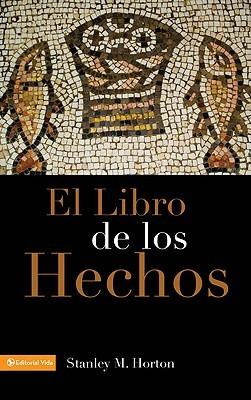 Libro De Hechos, El by Stanley M. Horton