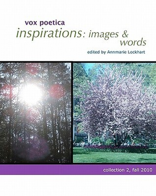 Inspirations: Images & Words: Collection 2, Fall 2010