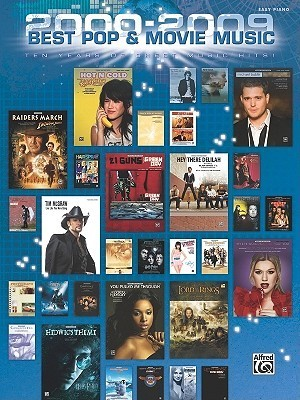2000-2009 Best Pop and Movie Hits: Easy Piano