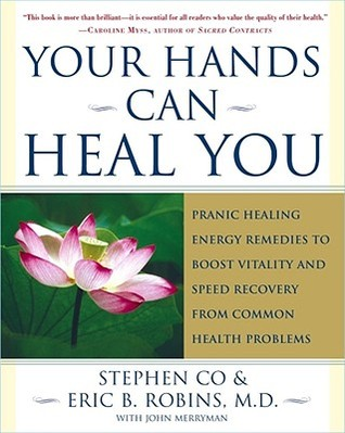 Your Hands Can Heal You by Stephen Co