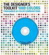 The Designer's Toolkit - 1000 Colors: Thousands of Color Combinations