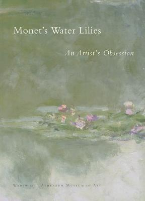 Monet's Water Lilies: An Artist's Obsession